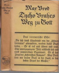 Brod, Max : Tycho Brahes Weg zu Gott. Roman.
