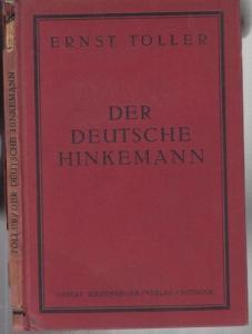 Toller, Ernst : Der deutsche Hinkemann. Eine Tragödie in drei Akten.