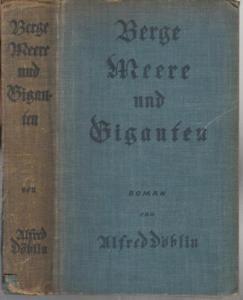 Döblin, Alfred : Berge, Meere und Giganten. Roman.