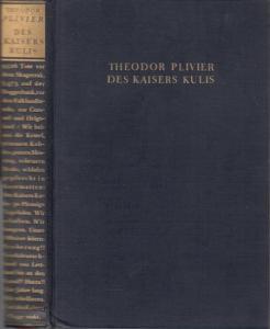Plivier, Theodor : Des Kaisers Kulis. Roman der deutschen Kriegsflotte.
