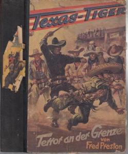 Preston, Fred : Terror an der Grenze. Wild - West - Roman.