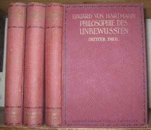 Hartmann, Eduard von : Philosophie des Unbewussten. Komplett in 3 Bänden. ( Eduard von Hartmann ' s ausgewählte Werke. Band VIII - IX ). 1) Phänomenologie des Unbewussten. 2) Metaphysik des Unbewussten. 3) Das Unbewusste und der Darwinismus.