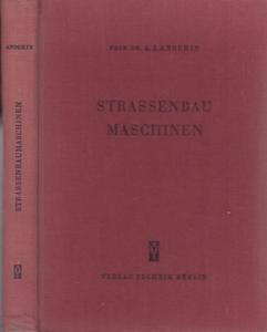 Anochin, A.I. - E.R. Peters, I.M. Ewentow, N. Ja. Charchuta: Strassenbaumaschinen. Grundlagen der Theorie und Berechnung.