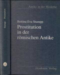Stumpp, Bettina Eva: Prostitution in der römischen Antike.