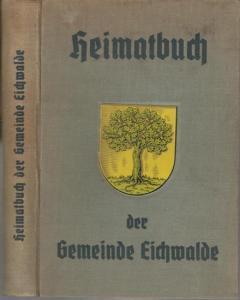 Eichwalde. - Biermann, Bernhard (Hrsg.): Heimatbuch der Gemeinde Eichwalde ( Kreis Teltow ).