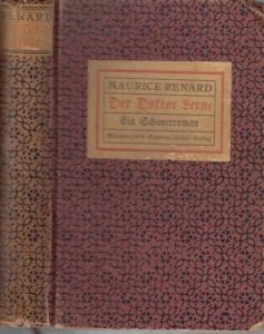 Renard, Maurice: Der Doktor Lerne. Ein Schauerroman.