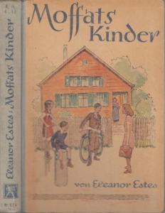 Estes, Eleanor - Willy Planck (Illustr.): Moffats Kinder. Erzählung für die Jugend.