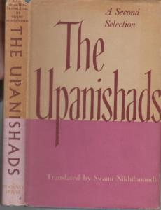 Nikhilananda, Swami : The upanishads. A second selection. Svetasvatara, Prasna, and Mandukya with Gaudapada ' s Karika. Translated from the Sanskrit with an introduction embodying a study of Hindu ethics, and with notes and explanations based on the