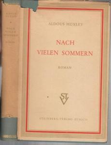 Huxley, Aldous : Nach vielen Sommern. Roman.
