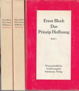 Bloch, Ernst: Das Prinzip Hoffnung. Komplett in 3 Bänden.