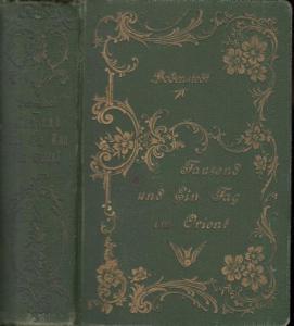 Bodenstedt, Friedrich: Tausend und ein Tag im Orient. Bände 1 - 3 in einem Band.
