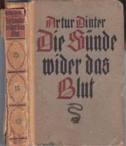 Dinter, Artur : Die Sünde wider das Blut. Ein Zeitroman.