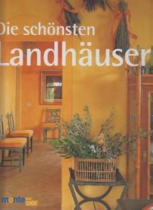 Clinch, Tim / Tim Beddow / Simon McBride / Fr. Venturi (Fotos): Die schönsten Landhäuser.