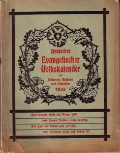 Deutscher Evangelischer Volkskalender. - Deutscher Evangelischer Volkskalender für Böhmen, Mähren und Schlesien 1933.