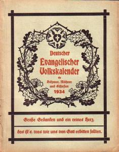 Deutscher Evangelischer Volkskalender. - Deutscher Evangelischer Volkskalender für Böhmen, Mähren und Schlesien 1934.
