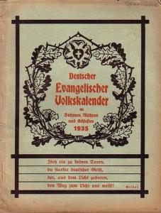 Deutscher Evangelischer Volkskalender. - Deutscher Evangelischer Volkskalender für Böhmen, Mähren und Schlesien 1935.