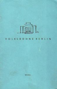 """Gerhart Hauptmann, William Shakespeare, Ludwig Thoma. Berlin. Volksbühne am Rosa Luxemburg Platz. Intendant: Fritz Wisten. Hrsg.. """"Fuhrmann Henschel"""" ; """"Komödie der Irrungen"""" ; """"Moral"""". Programmhefte der Volksbühne am Rosa..."""