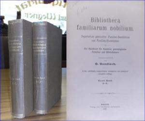 Gundlach, O.: Bibliotheca familiarum nobilium. Repertorium gedruckter Familien-Geschichten und Familien-Nachrichten. Ein Handbuch für Sammler, genealogische Forscher und Bibliothekare.
