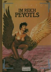 Jeronaton (Zeichnungen & Text): Im Reich Peyotls.