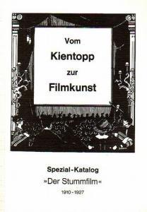 """Johanns, Willi (Katalog-Gestaltung) und Göttler, Fritz (Bearbeitung): Vom Kientopp zur Filmkunst. Spezial - Katalog """"Der Stummfilm"""" 1910 - 1927. Katalog 20 - Antiquariat Michael Steinbach."""