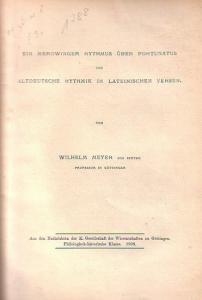 Meyer, Wilhelm Ein Merowinger Rhythmus ( Rhythmus ) über Fortunatus und altdeutsche Rythmik in lateinischen Versen.