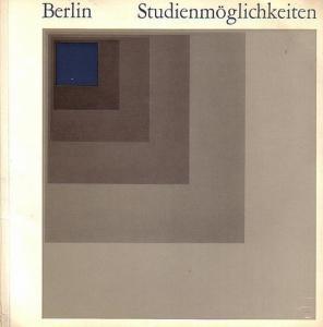 Presse- und Informationsamt des Landes Berlin (Hrgs.) - Kruska, Manfred (graphische Gestaltung): Studienmöglichkeiten. Berlin.