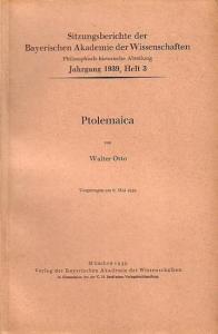Otto, Walter: Ptolemaica. (= Sitzungsberichte der Bayerischen Akademie der Wissenschaften, Jahrgang 1939, Heft 3).