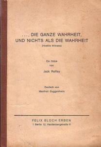 Roffey, Jack ... die ganze Wahrheit und nichts als die Wahrheit (Hostille Witness). Deutsch von Manfred Guggenheim.