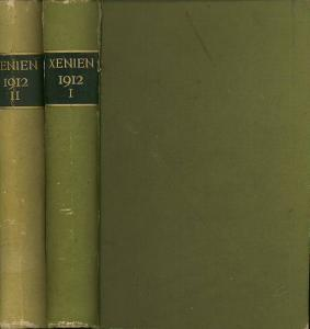 Xenien. - Graef, Hermann (Hrsg.): Xenien : Eine Monatsschrift für Literatur und Kunst. Jahrgang 1912, Erstes Semester Hefte 1 - 6 und Zweites Semester Hefte 7 - 12 komplett in zwei Bänden.