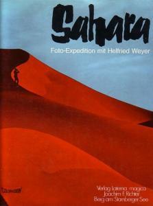 Weyer, Helfried: Sahara. Foto- Expedition mit Helfried Weyer.