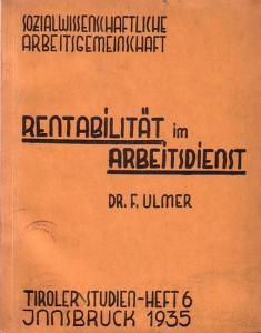 Ulmer, Ferd.: Rentabilität im Arbeitsdienst.