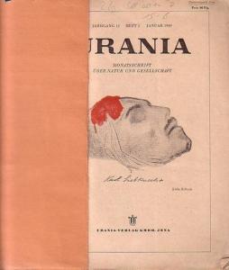 Urania: Urania. Monatsschrift über Natur und Gesellschaft. Heft 1 Januar 1949 bis Heft 12 Dezember 1949 UND: Heft 1 Januar 1950 bis Heft 12 Dezember 1950 UND: Januar/Februar 1951. Jahrgänge 12 und 13 komplett in 12 Heften.
