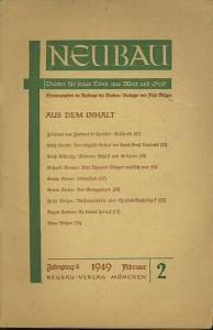 Neubau - Melzer, Friso (Hrsg.): Neubau. Blätter für neues Leben aus Wort und Geist. Jahrg. 4, 1949. Februar Nr. 2.