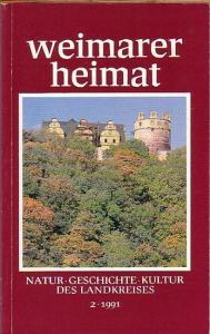 Weimar. - Kaiser, Paul u.a. (Redaktion): Weimarer Heimat. Natur, Geschichte, Kultur des Landkreises. Folge 2, 1991.