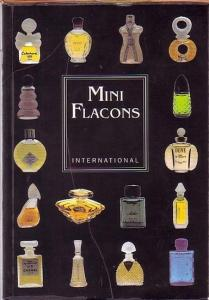 Strauß, Malte und Alex Hennel: Mini Flacons International. Nachschlagewerk.