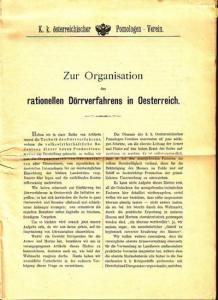Pomologenverein. - Zur Organisation des rationellen Dörrverfahrens in Oesterreich. K. k. österreichischer Pomologen-Verein.