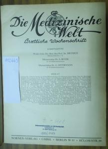 Medizinische Welt, Die. - Dietrich ; Beyer, A. ; Ostermann, A. (Schriftl.). Die Medizinische Welt. Ärztliche Wochenschrift. 1. Jahrgang 1927, II. Band mit den Heften Nr. 22 -48 (Juli-Dezember).