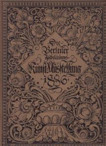 Pecht, Friedrich (Hrsg.): Die Kunst für alle. Sammelband. Enthalten: 1. Jahrgang 1886, Hefte 18 (15.Juni 1886) bis 24 (15.September 1886) sowie 2. Jahrgang, Hefte 1 (1.Oktober 1886) bis 3 (1.November 1886).