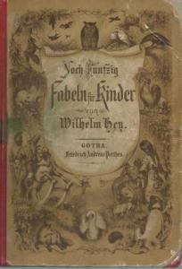 Hey, Wilhelm: Noch fünfzig Fabeln für Kinder. Mit Bildern von Otto Speckter. Nebst einem ernsthaften Anhange. Neue Ausgabe.