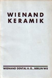 Wienand Dental A. G., Berlin W 8. - Wienand Keramik. Werbe - Katalog der Firma.
