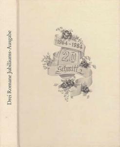 Vinanda, Ingrid/ Hermina Black / Janice Gray: Zauberhafte Bettina / Die unsichtbare Flamme / Frei wie der Wind. Drei Romane - Jubiläumsausgabe 20 Jahre Schmitt 1964-1984,