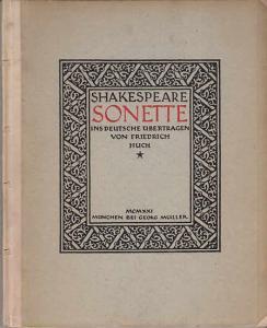 Shakespeare, William: Sonette - Ins Deutsche übertragen von Friedrich Huch