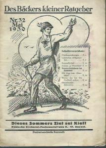 Bäckers kleiner Ratgeber. - Gerhard, Erich (Schriftleiter): Des Bäckers kleiner Ratgeber. Mai 1930, Nr. 32.
