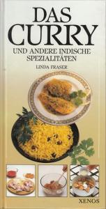 Fraser, Linda: Das Curry und andere indische Spezialitäten.