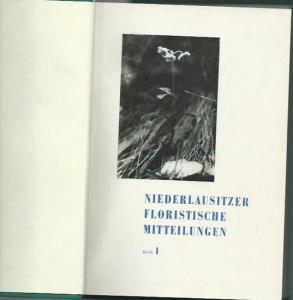 Lausitz. - Floristischer Arbeitskreis der Niederlausitz Guben (Hrsg.). - Niederlausitzer floristische Mitteilungen. Hefte 1-6, 1965 - 1971. 6 Hefte in 1 Band.
