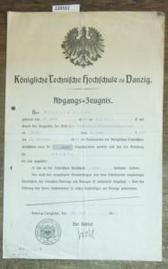 Danzig. - Wilhelm Hesse, geboren in Reval. - Abgangszeugnis. - Königliche Technische Hochschule zu Danzig, Abteilung Chemie. Abgangs-Zeugnis für Wilhelm Hesse von 28. Juli 1913.