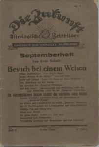 Zukunft, Die. - Die Zukunft. Astrologische Zeitbilder. Logische und okkulte Ausblicke. Jahrgang 4, Heft 9, August 1928.