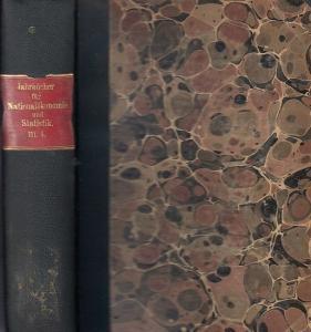 Hildebrand, Bruno (Gründer) / J. Conrad (Hrsg.) / Loening, Dr. Edg. / L. Elster / Lexis, W.: - Abhandlungen: E.R. Gould, Carl Heiligenstadt, Fr. Neumann, Kurt von Rohrscheidt, Adolf Schaube, P. Wittelshöfer: Jahrbücher für Nationalökonomie und Statisti...