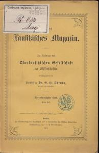 Neues Lausitzisches Magazin.- E.E. Struve (Hrsg.): Neues Lausitzisches Magazin. Im Auftrage der Oberlausitzischen Gesellschaft der Wissenschaften herausgegeben. Vierundvierzigster (44.) Band , erstes Heft 1867.