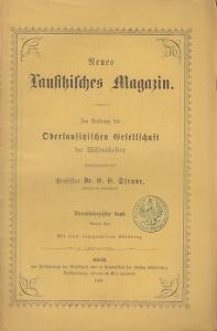Neues Lausitzisches Magazin.- E.E. Struve (Hrsg.): Neues Lausitzisches Magazin. Im Auftrage der Oberlausitzischen Gesellschaft der Wissenschaften herausgegeben. Vierundvierzigster (44.) Band , zweites Heft 1868.